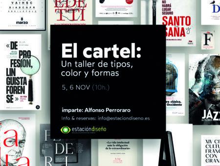 El cartel: Taller impartido por Alfonso Perroraro. 5 y 6 de Noviembre